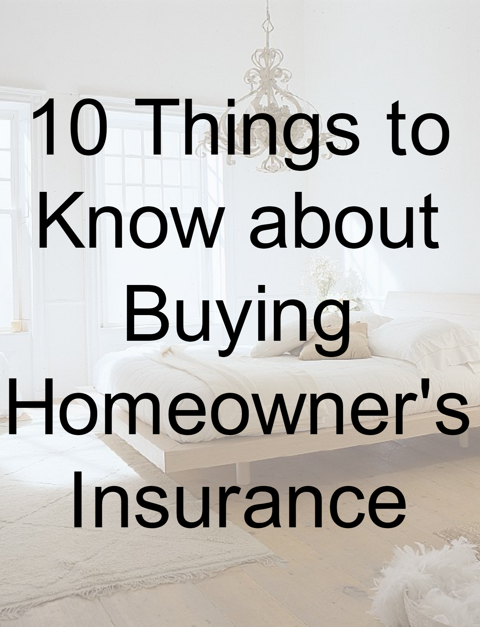 10 things to know about buyng homeowners insurance cover.png